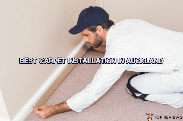 Best Carpet Installation in Auckland