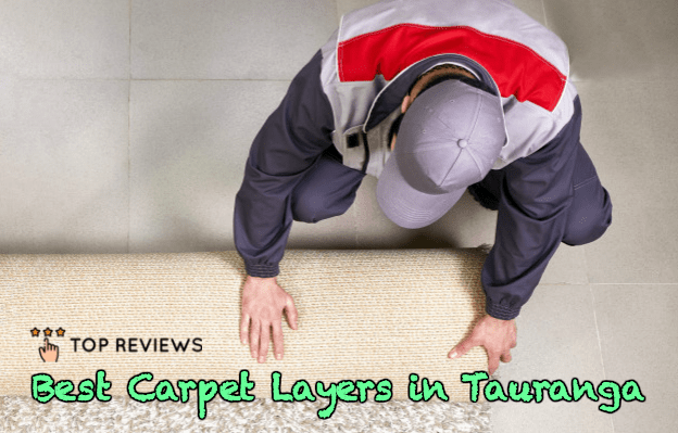 Best Carpet Layers in Tauranga