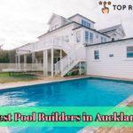 Best Pool Builders in Auckland