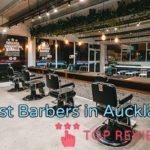 Best Barbers in Auckland